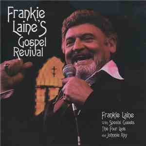 Frankie Laine With Special Guests The Four Lads And Johnnie Ray - Frankie Laine's Gospel Revival download free