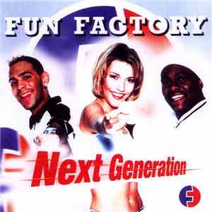 Fun Factory - Next Generation download mp3 flac