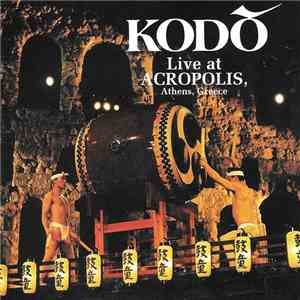 Kodō - Live At Acropolis, Athens, Greece download mp3 flac