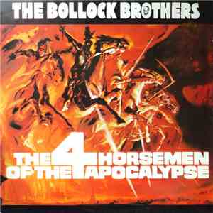 The Bollock Brothers - The 4 Horsemen Of The Apocalypse download mp3 flac