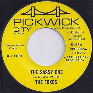 The Foxes  - The Sassy One / Get `Em With A Wink download mp3 flac