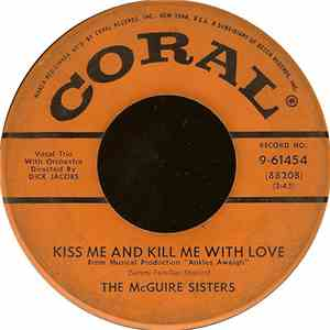 The McGuire Sisters - Kiss Me And Kill Me With Love download mp3 flac