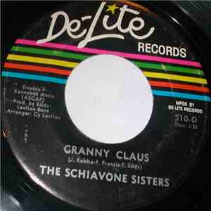 The Schiavone Sisters - Granny Claus download mp3 flac
